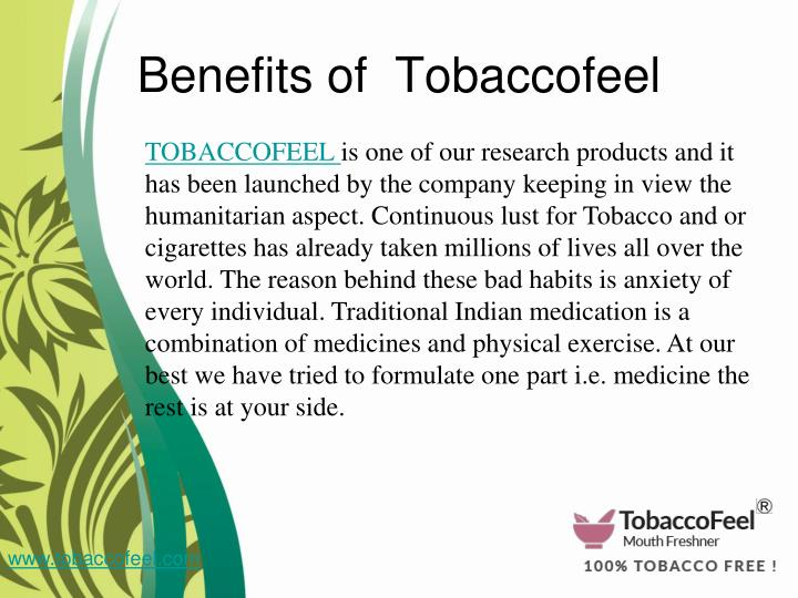 Benefits of  Tobaccofeel