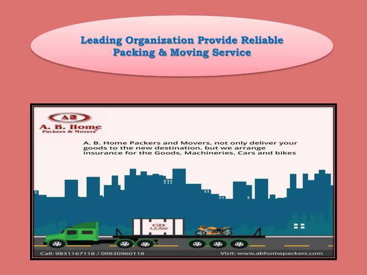Leading Organization Provide Reliable Packing & Moving Service