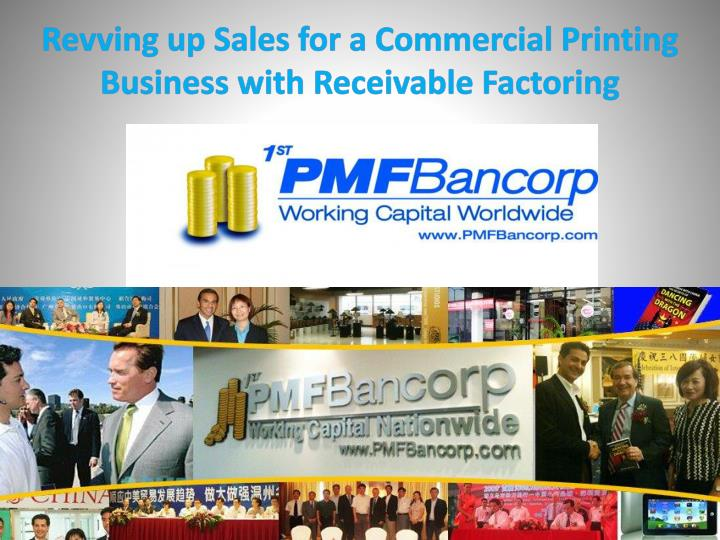 Revving up sales for a commercial printing business with receivable factoring