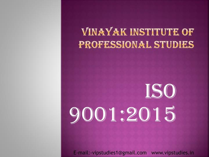 Vinayak institute of professional studies