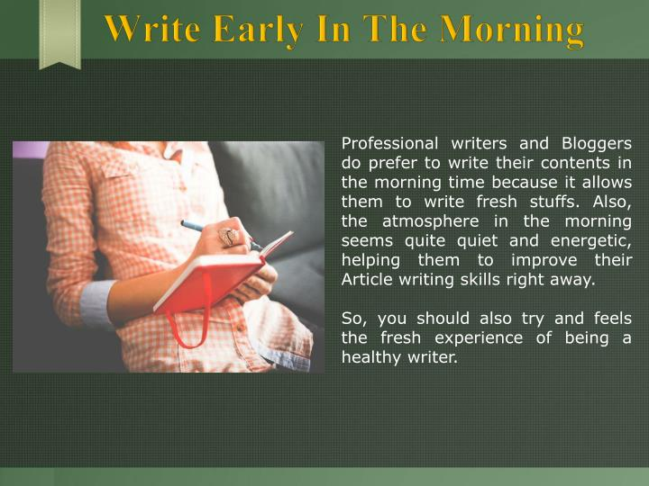 Write Early In The Morning