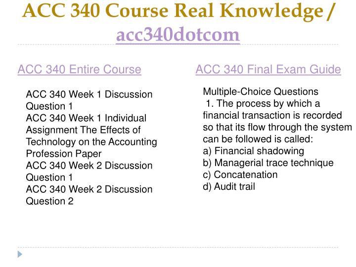 Acc 340 course real knowledge acc340dotcom1
