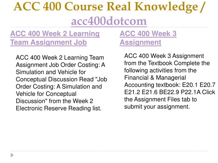 ACC 400 Course Real Knowledge /