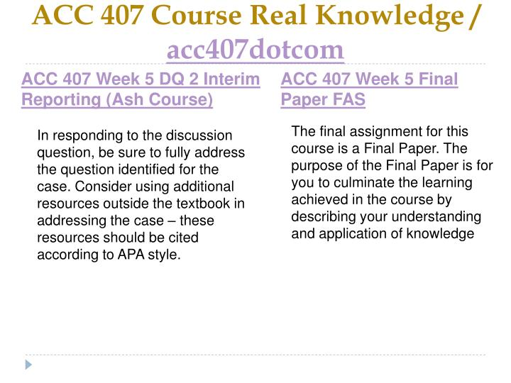 ACC 407 Course Real Knowledge /