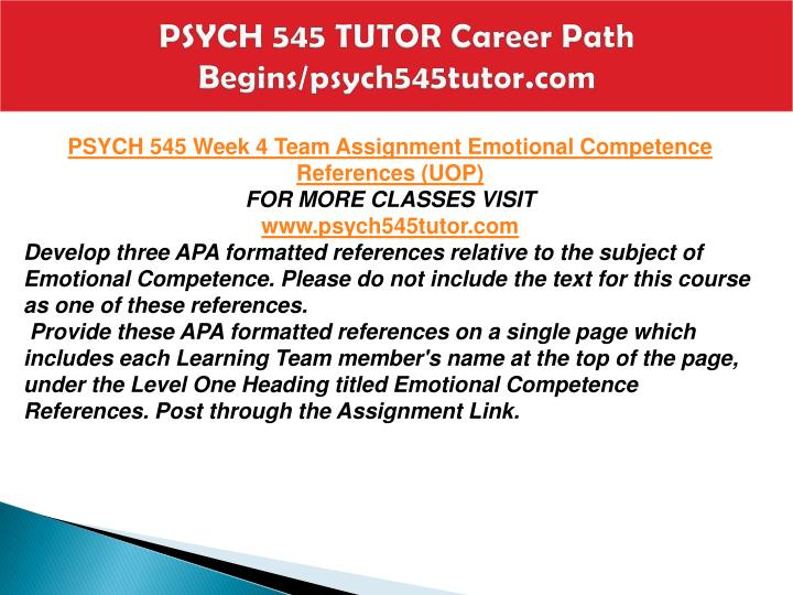 PSYCH 545 TUTOR Career Path Begins/psych545tutor.com