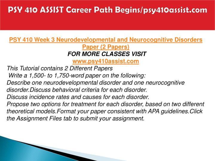 PSY 410 ASSIST Career Path Begins/psy410assist.com