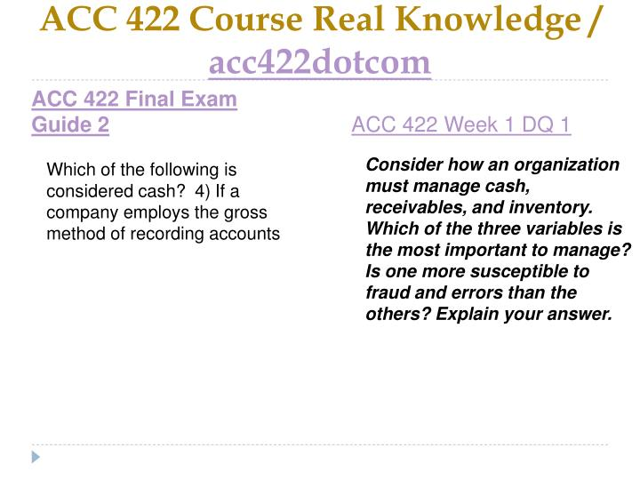 Acc 422 course real knowledge acc422dotcom2