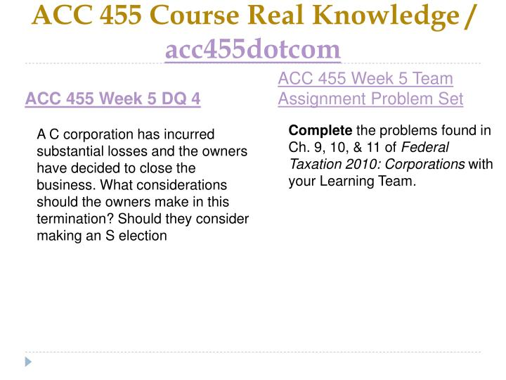 ACC 455 Course Real Knowledge /