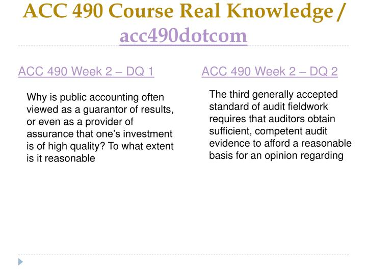 ACC 490 Course Real Knowledge /