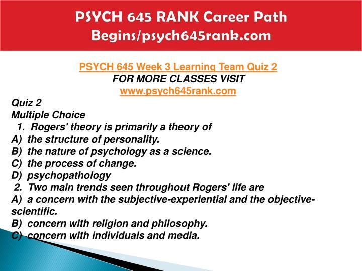 PSYCH 645 RANK Career Path Begins/psych645rank.com