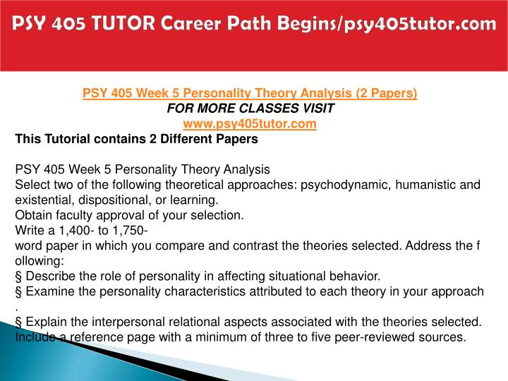 PSY 405 TUTOR Career Path Begins/psy405tutor.com