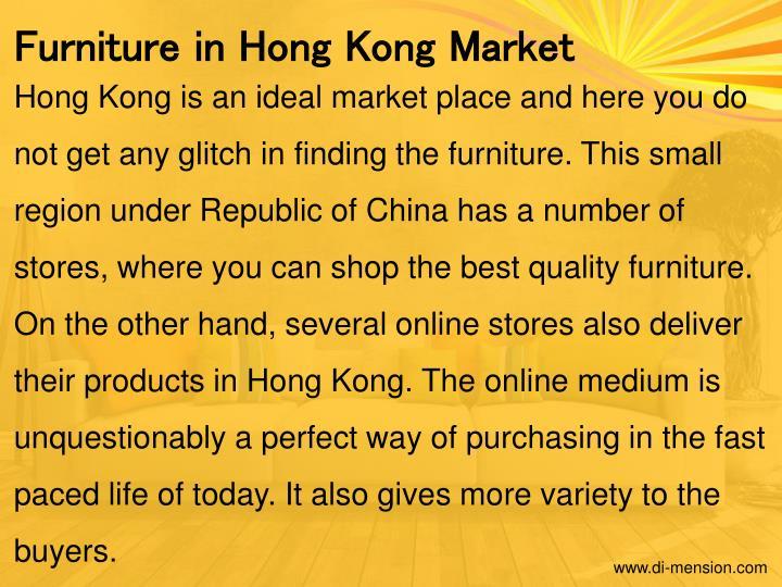 Furniture in Hong Kong Market