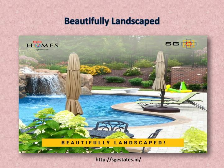 Beautifully Landscaped