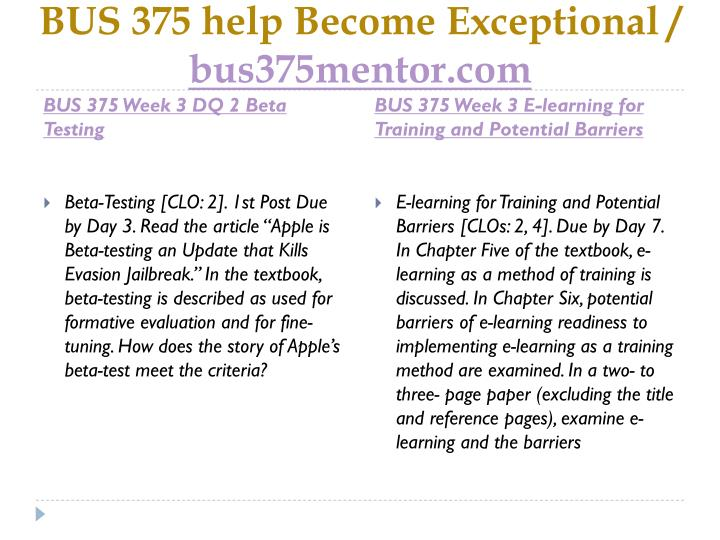 BUS 375 help Become Exceptional /