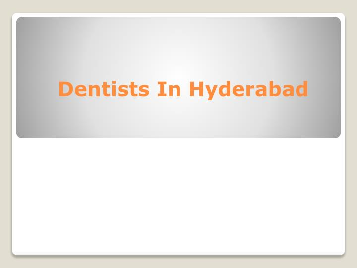 Dentists In Hyderabad