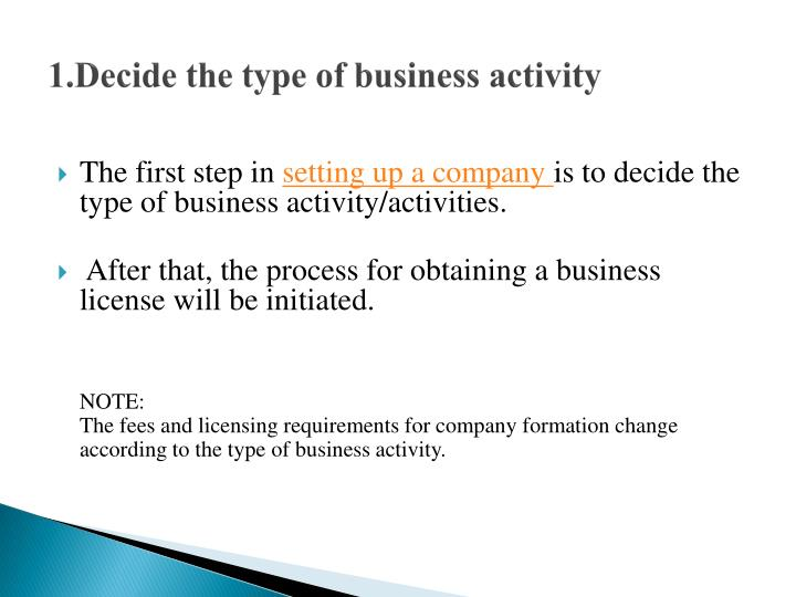 1.Decide the type of business activity