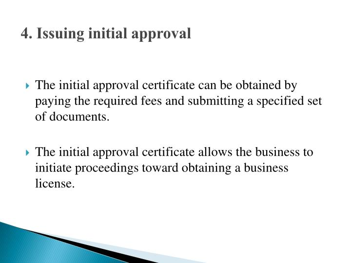 4. Issuing initial approval