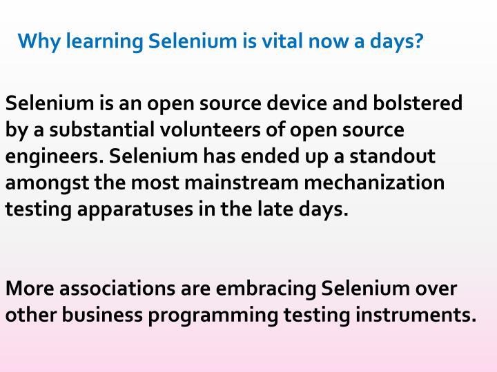 Why learning Selenium is vital now a days?
