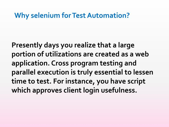 Why selenium for Test Automation?