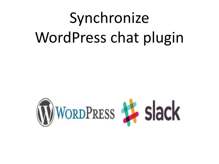 Synchronize wordpress chat plugin