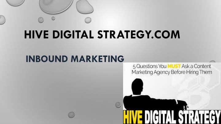 Hive digital strategy com