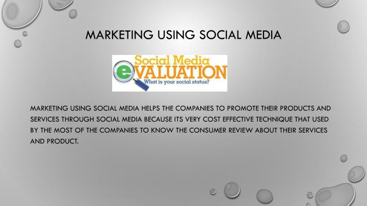 Marketing Using Social media