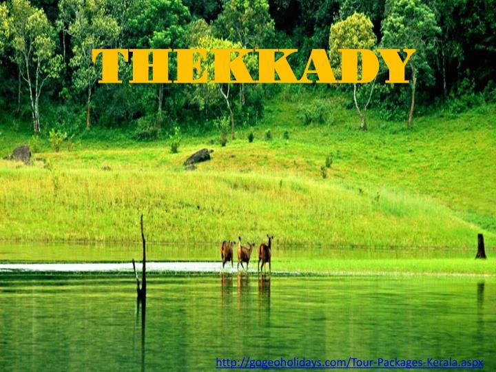 THEKKADY