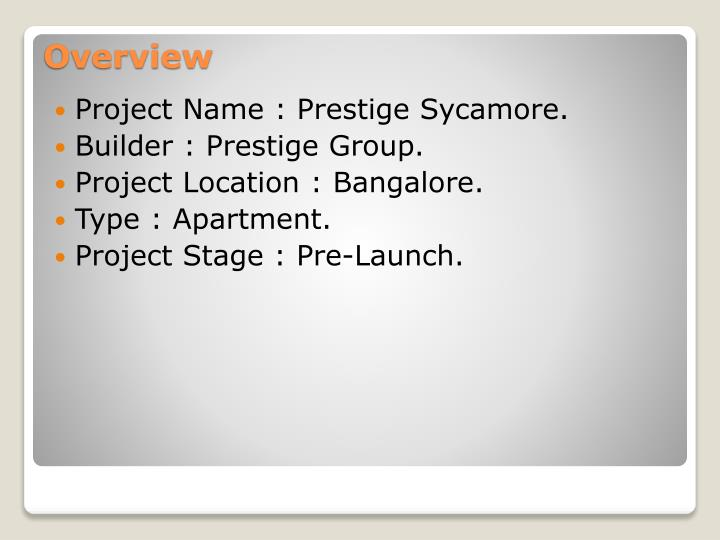 Project Name : Prestige