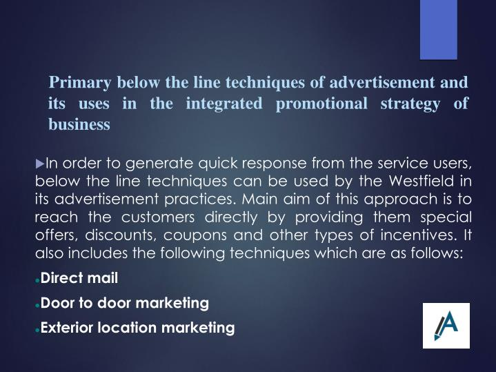 Primary below the line techniques of advertisement and its uses in the integrated promotional strategy of business