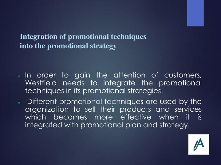 Integration of promotional techniques