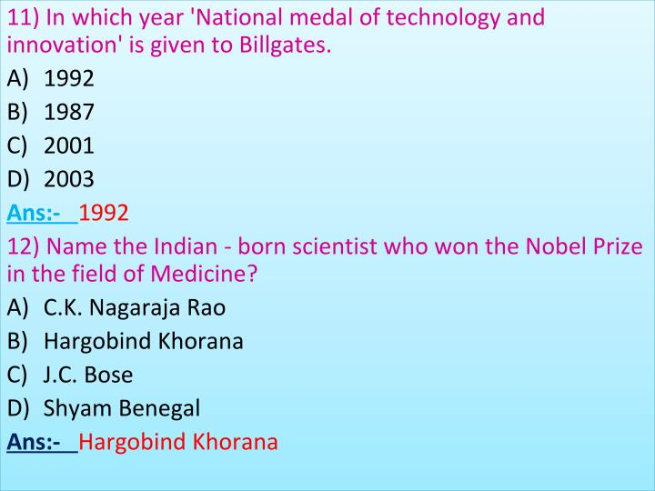 11) In which year 'National medal of technology and