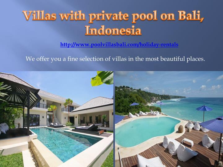 http://www.poolvillasbali.com/holiday-rentals