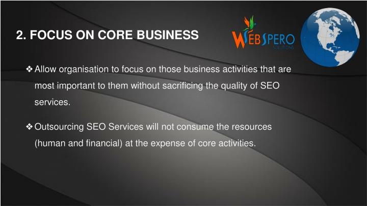 2 focus on core business