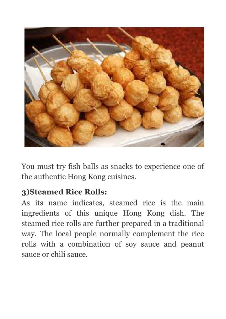 You must try fish balls as snacks to experience one of