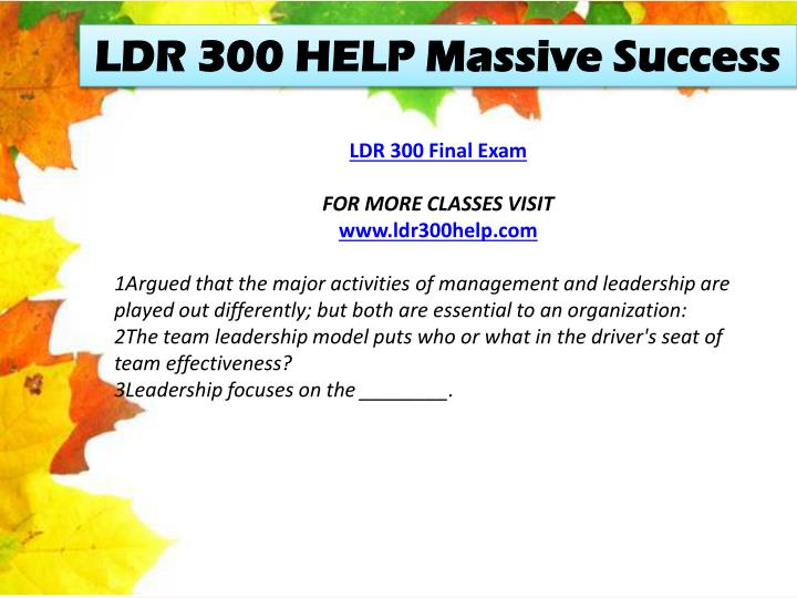 LDR 300 HELP Massive Success