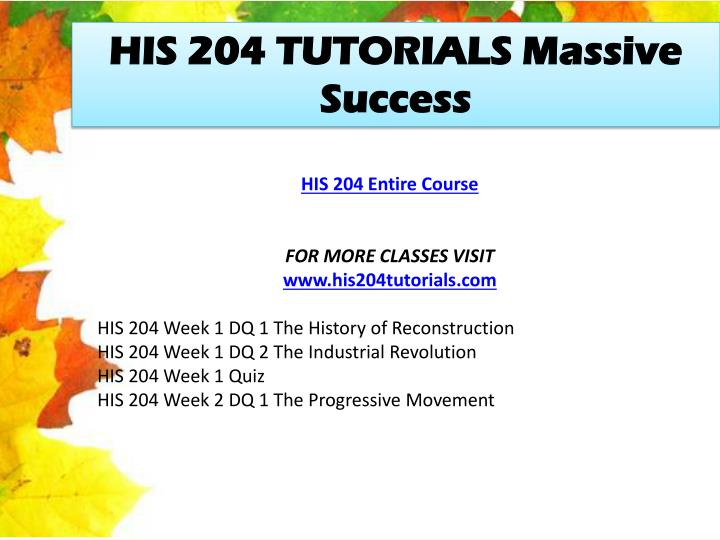 HIS 204 TUTORIALS Massive Success