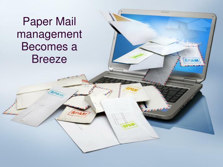 Paper Mail management Becomes a Breeze