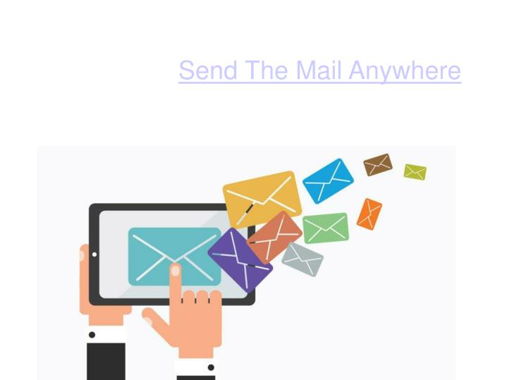 Send The Mail Anywhere
