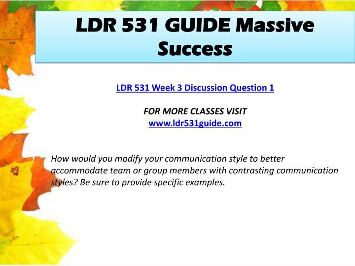 LDR 531 GUIDE Massive Success