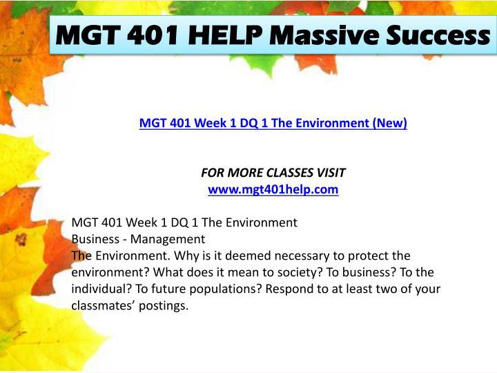 MGT 401 HELP Massive Success