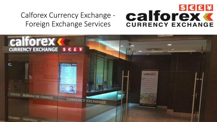 Calforex currency exchange foreign exchange services