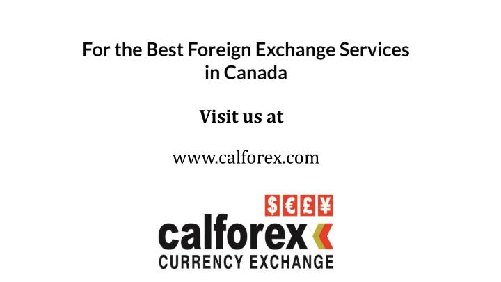 For the Best Foreign Exchange Services in Canada