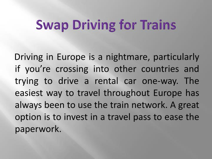 Swap Driving for Trains