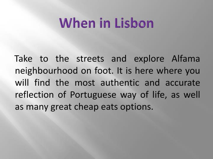When in Lisbon