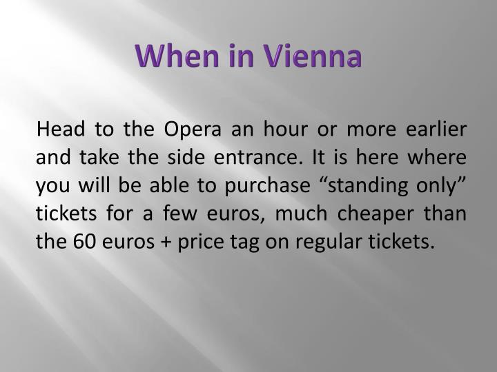 When in Vienna