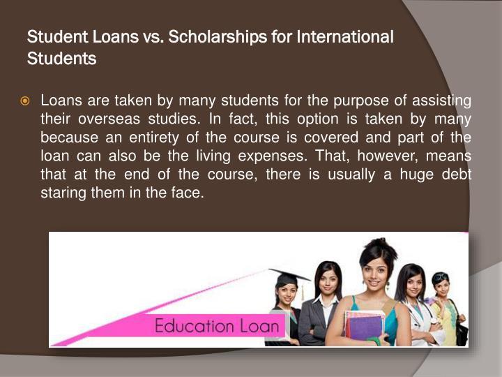 Student Loans vs. Scholarships for International Students