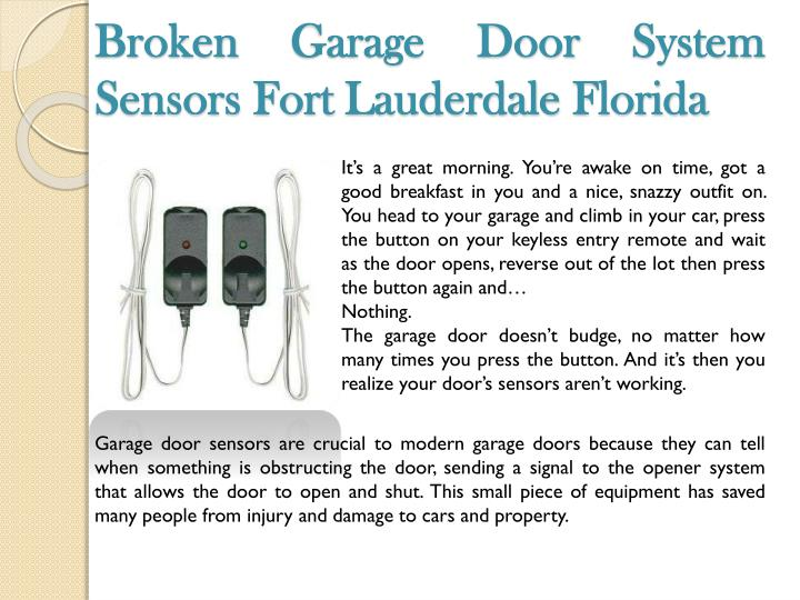 Broken Garage Door System Sensors Fort Lauderdale Florida