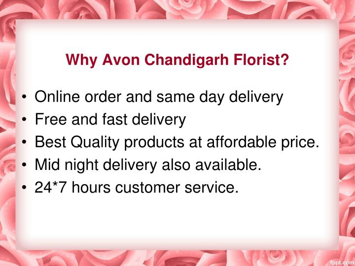 Why Avon Chandigarh Florist?