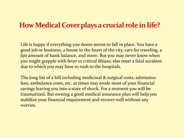 How Medical Cover plays a crucial role in life?