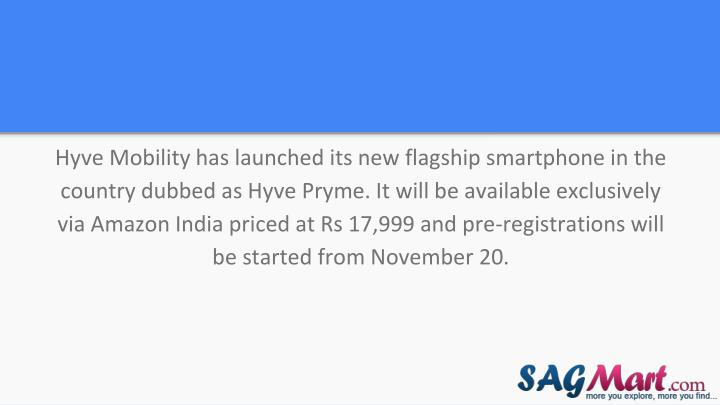 Hyve Mobility has launched its new flagship smartphone in the country dubbed as Hyve Pryme. It will ...